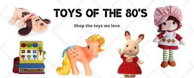 Toys of the 80's | Wigwam Toys Brighton