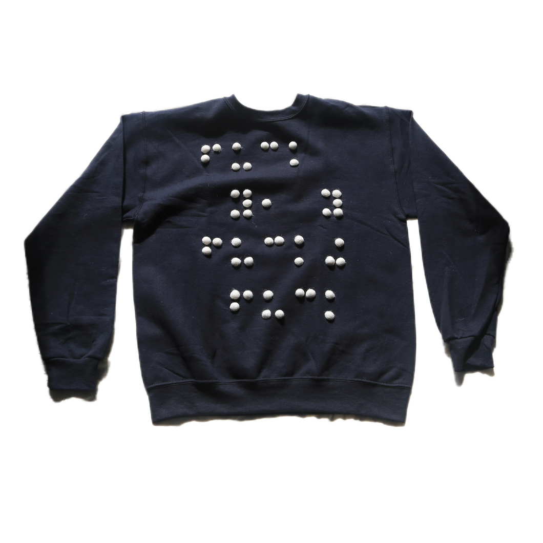 Braille Sweatshirt : FUCK YOU YOU FUCKING FUCK