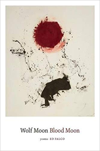 Wolf Moon Blood Moon: Poems