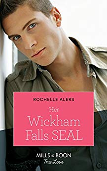 Her Wickham Falls Seal (Mills & Boon True Love) (Wickham Falls Weddings, Book 4)