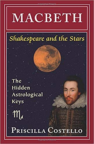 Macbeth: The Hidden Astrological Keys (Shakespeare and the Stars, Playbill Editions)