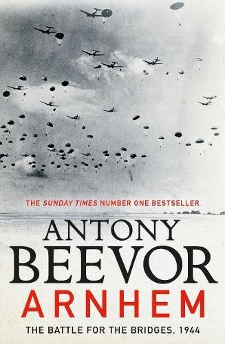 Arnhem: The Battle for the Bridges, 1944: Perfect for Father's Day?