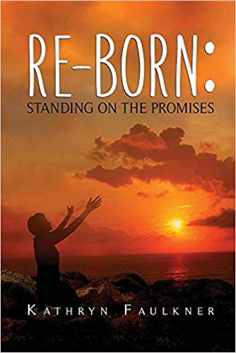 Re-Born: Standing on the Promises