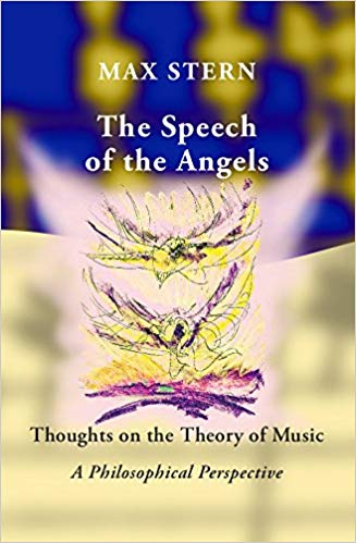 The Speech of the Angels: Thoughts on the Theory of Music A Philosophical Perspective