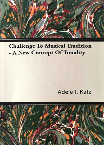 Challenge to Musical Tradition - A New Concept of Tonality