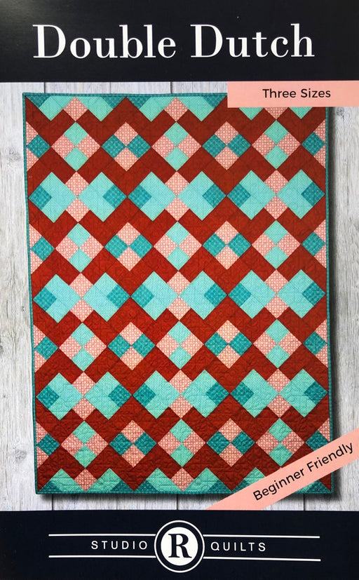 Double Dutch Studio R Quilts Pattern