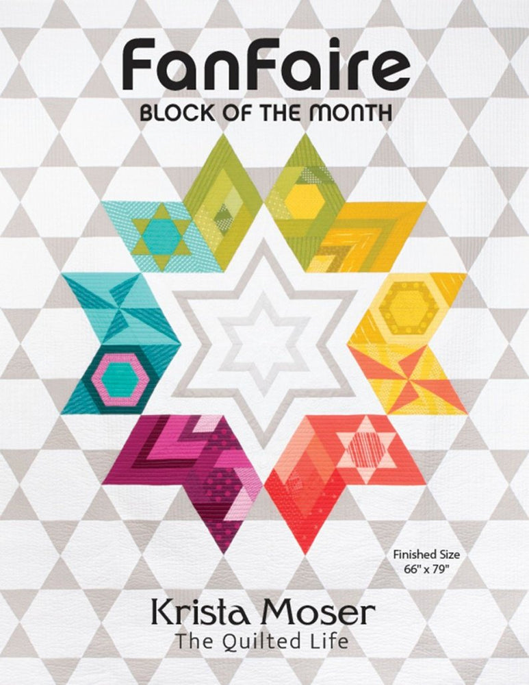 FanFaire Block Of The Month Quilt Book Krista Moser