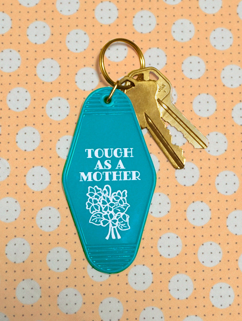 Tough Mother Keychain