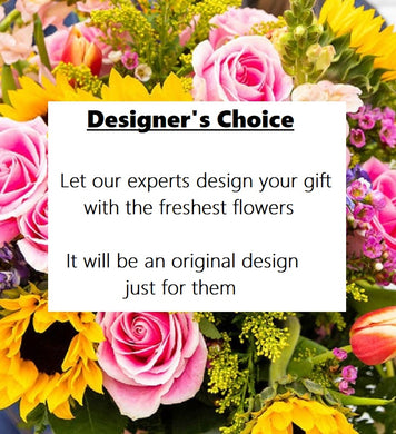 Let our designer's do their best work and let their talent shine with an original arrangement.