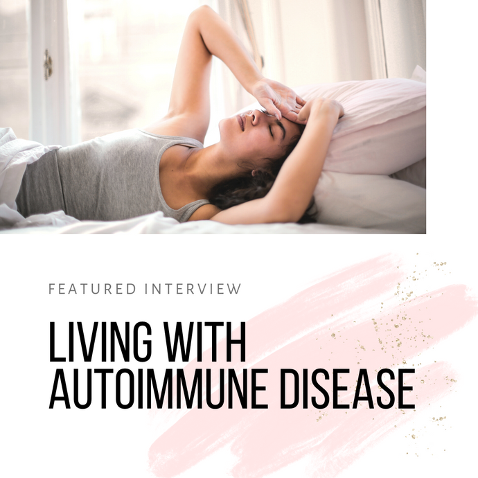 Featured Expert - Juggling Life with Autoimmune Disease