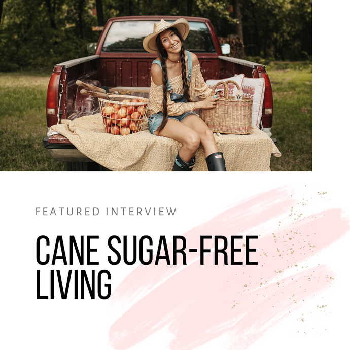 Expert Interview -  Cane Sugar-Free Living
