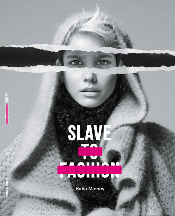 Slave to Fashion Book | Safia Minney