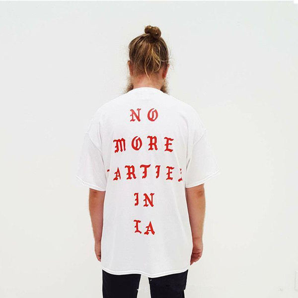 NO MORE PARTIES IN LA T shirt