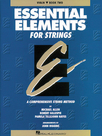ESSENTIAL ELEMENTS FOR STRINGS – BOOK 2 (ORIGINAL SERIES) Violin