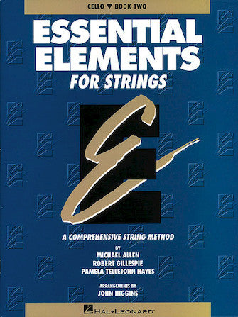 ESSENTIAL ELEMENTS FOR STRINGS – BOOK 2 (ORIGINAL SERIES) Cello