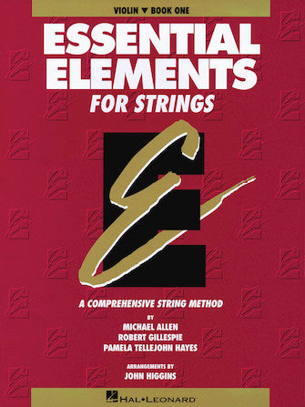 ESSENTIAL ELEMENTS FOR STRINGS – BOOK 1 (ORIGINAL SERIES) Violin