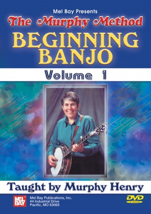 Murphy: Beginning Banjo, Volume 1