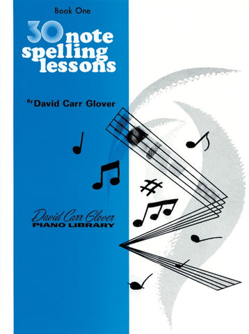 30 Notespelling Lessons, Level 1 By David Carr Glover