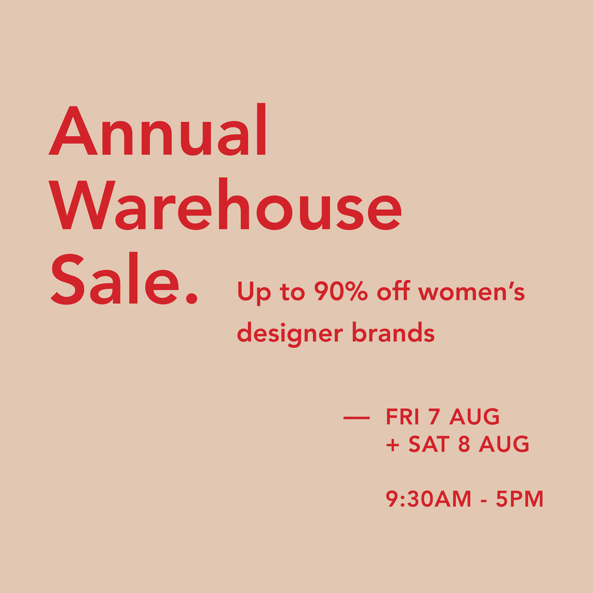 Annual Warehouse Sale - Up to 90% off women's designer fashion.
