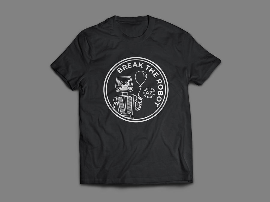Break The Robot  - White Patch Unisex Tee Shirt