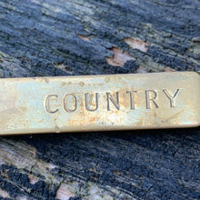 "Load image into Gallery viewer, Vintage Solid Brass ""COUNTRY"" Keychain"