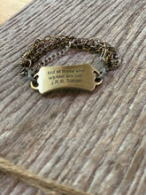"Load image into Gallery viewer, ""Not all those who wander are lost"" Chain Bracelet"