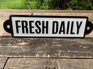"""Fresh Daily"" Enamel Farmhouse Sign"