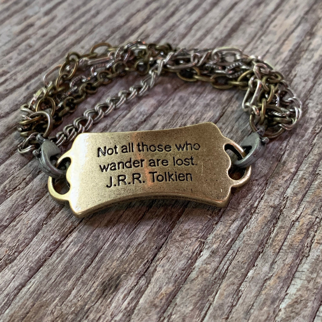 """Not all those who wander are lost"" Chain Bracelet"