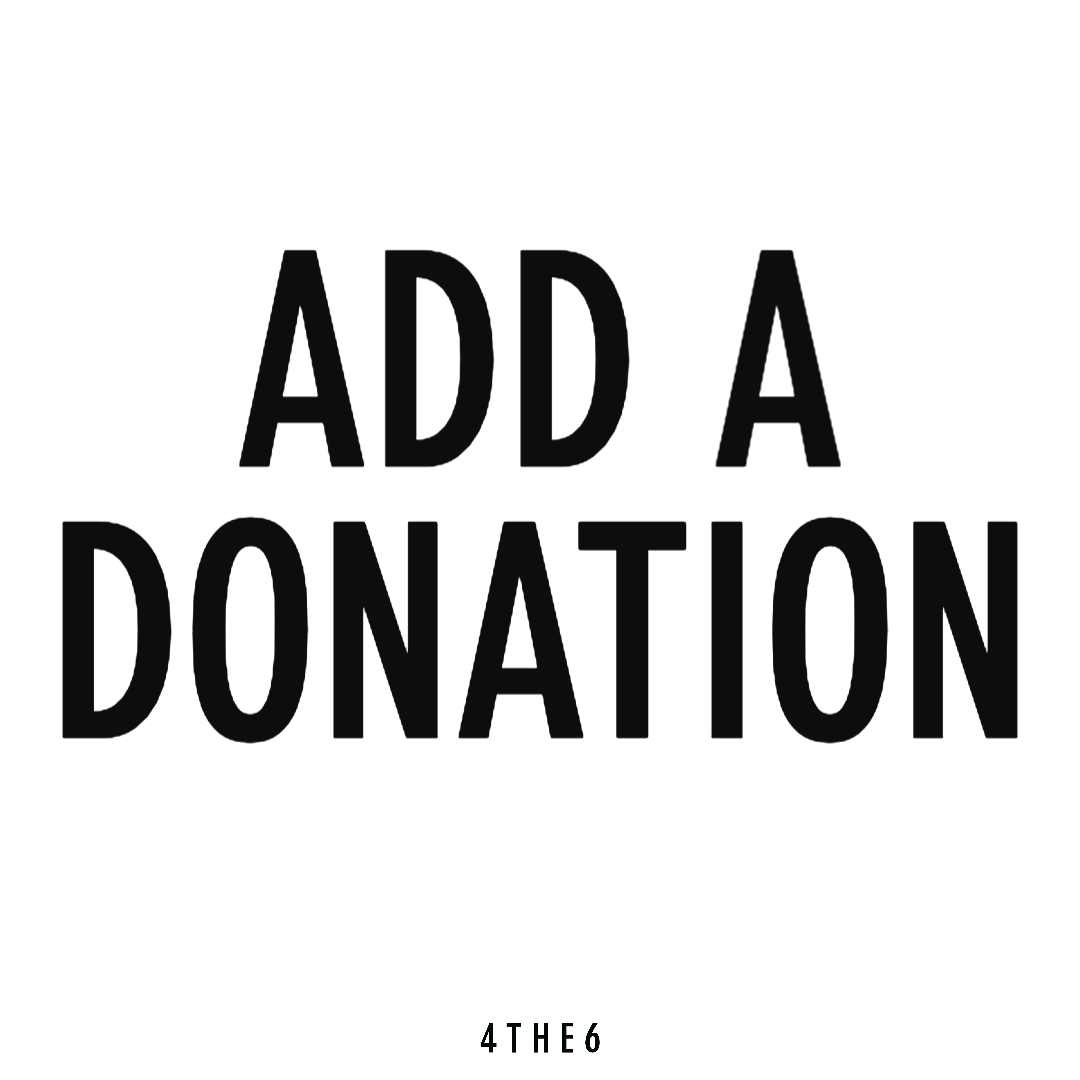Donate to a 4THE6 Partner Organization