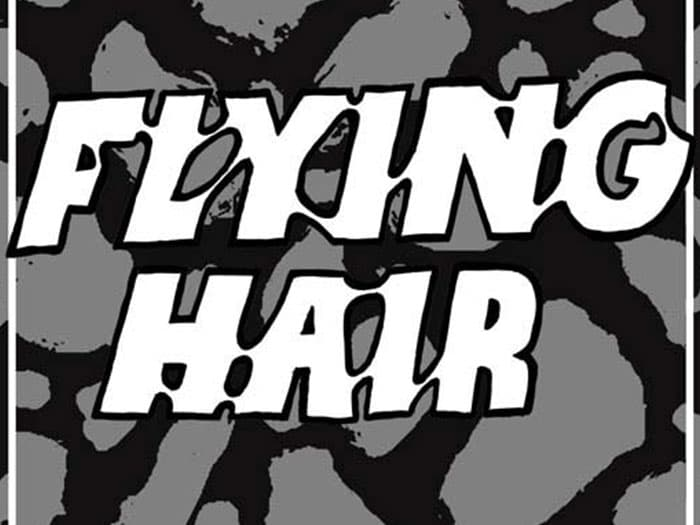 BURGER RECORDS X VOLCOM PRESENT CYBER SINGLES CLUB: FLYING HAIR - TANTRUM