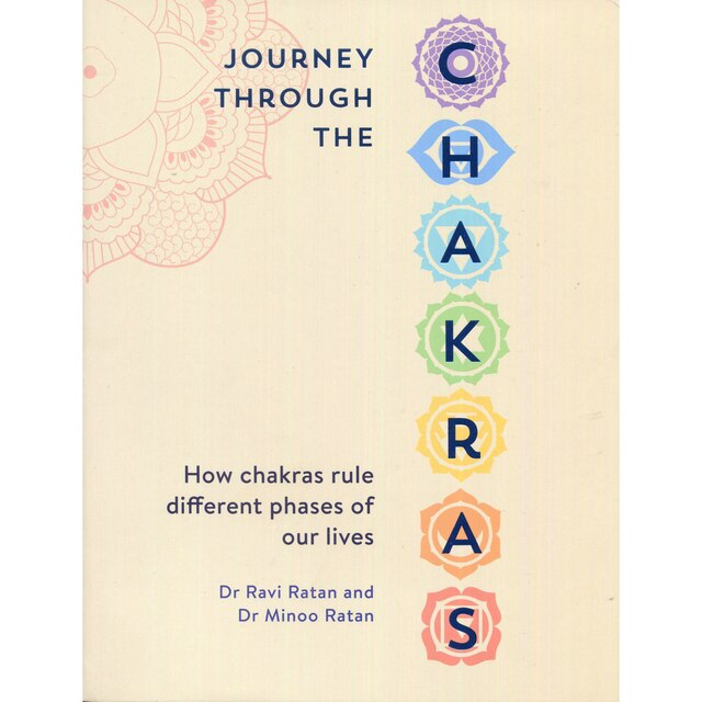 Journey Through the Chakras - Dr Ravi Ratan