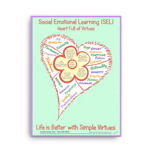 SEL Flower in Heart Full of Virtues Stretched Canvas 18