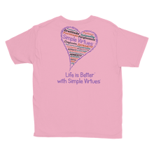 "Load image into Gallery viewer, Pink ""Heart Full of Virtues"" Youth Unisex T-Shirt"