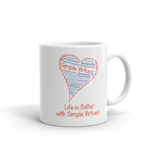 "Load image into Gallery viewer, ""Heart Full of Virtues"" Coffee Mug"