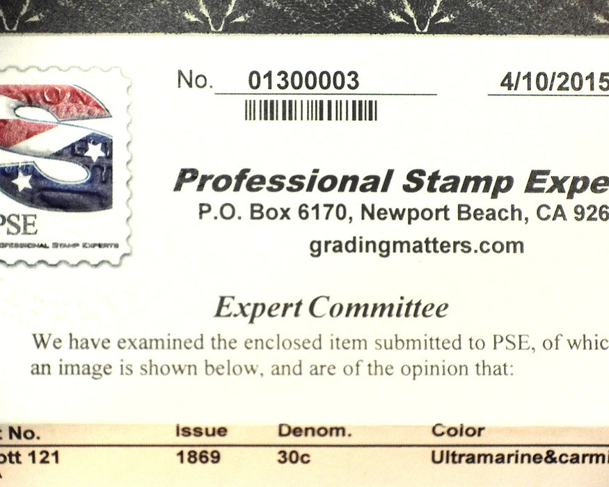 #121 Mint 4-15 PSE certificate stating disturbed o.g. which is relatively light. Good color. F/VF H