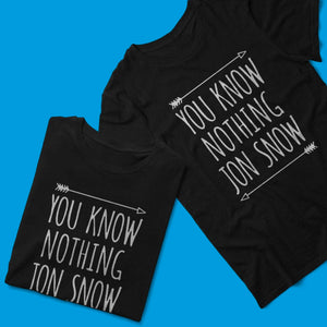 You Know Nothing Jon Snow Tshirt