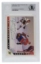 Bobby Hull Signed 1991-92 Ultimate Original Six #92 Hockey Card BAS - Sports Integrity