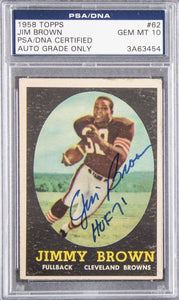 Jim Brown Signed 1958 Topps Rookie Card Cleveland Browns #62 AUTO PSA/DNA GEM 10 - Sports Integrity