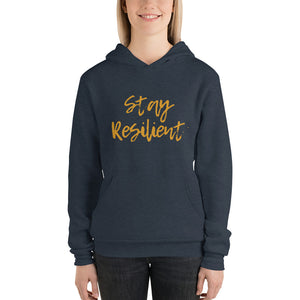 """Stay Resilient"" Hoodie"