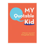 Memorable Kid Quote Journal for Parents and Grandparents