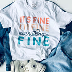It's Fine I'm Fine Everything Is Fine Graphic T-Shirt - Brand Squawk Apparel