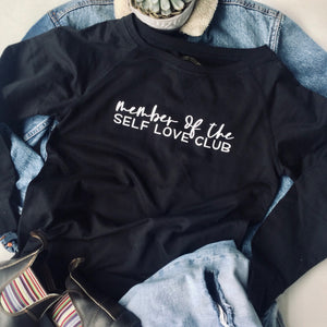 Member Of The Self Love Club Graphic Pullover - Brand Squawk Apparel