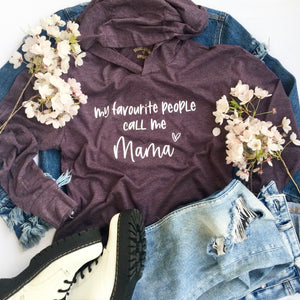 My Favourite People Call Me Mama Graphic Pullover Hoodie - Brand Squawk Apparel