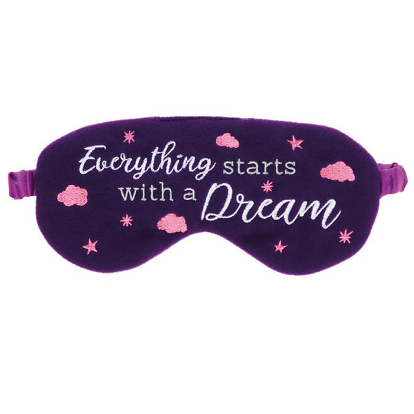 Everything Starts With A Dream Eye Mask