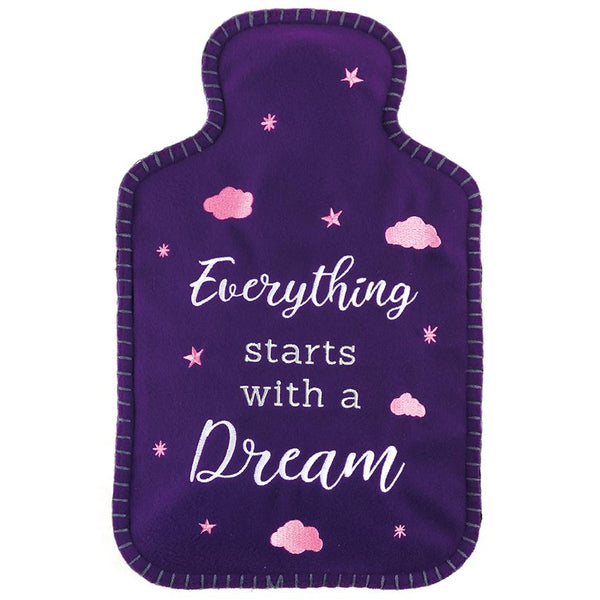 Everything Starts With a Dream Hot Water Bottle