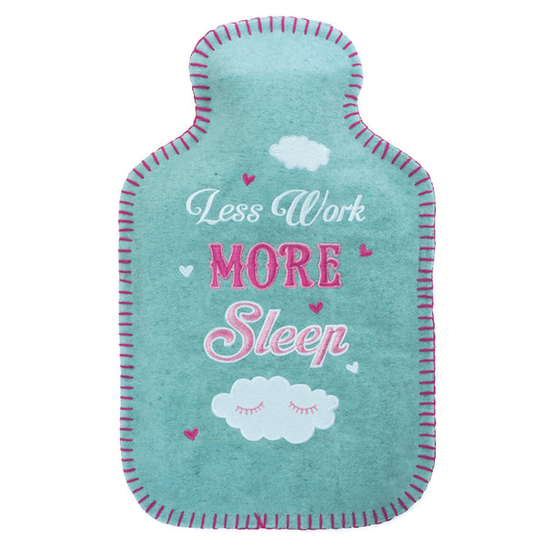 Less Work More Sleep Felt Hot Water Bottle