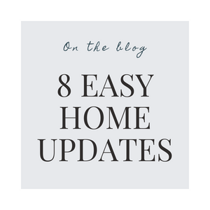 Easy Updates to Refresh Your Home
