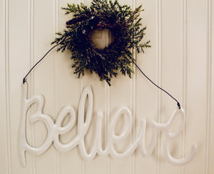 "Script ""Believe"" Hanging Sign"