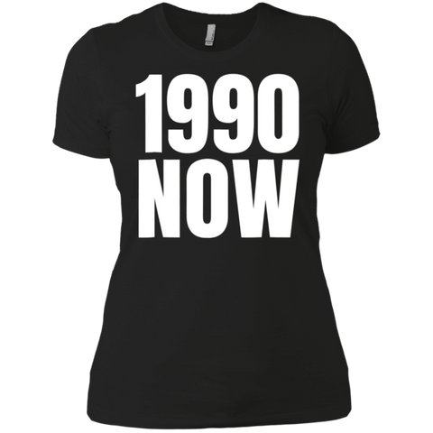 1990 Now Shirt Apparel For 90s Birthday Ladies Boyfriend