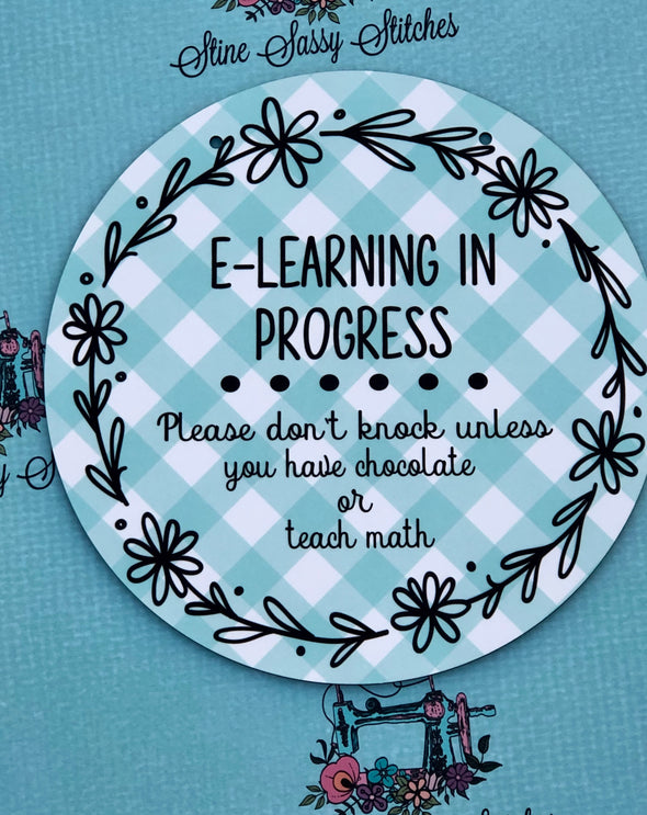 Virtual learning Please don't knock unless you have Chocolate or teach math